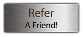 Refer A Friend!